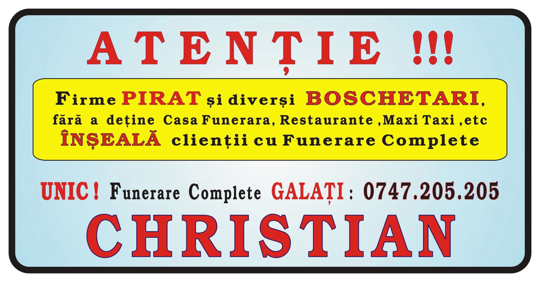 Atentie Firma Christian Company Servicii Funerare Galati UNIC